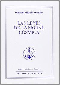 LAS LEYES DE LA MORAL CÓSMICA