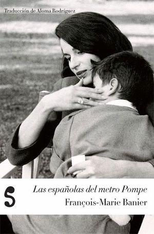 LAS ESPAÑOLAS DEL METRO POMPE