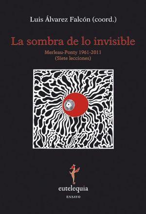SOMBRA DE LO INVISIBLE, LA