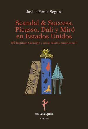 SCANDAL & SUCCESS