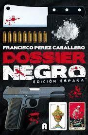 DOSSIER NEGRO . EDICIÓN ESPAÑA