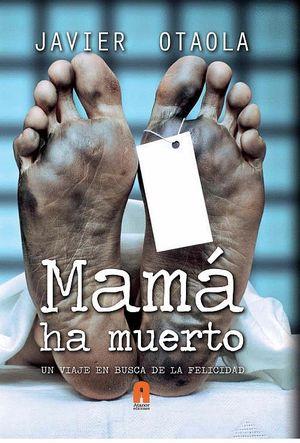 MAMA HA MUERTO