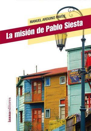 LA MISIÓN DE PABLO SIESTA