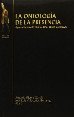 ONTOLOGÍA DE LA PRESENCIA