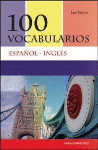 100 VOCABULARIOS ESPAÑOL-INGLES