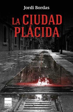 LA CIUDAD PLÁCIDA