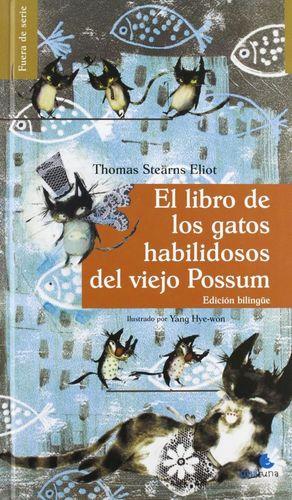 EL LIBRO DE LOS GATOS HABILIDOSOS DEL VIEJO POSSUM