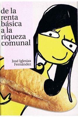 DE LA RENTA BÁSICA A LA RIQUEZA COMUNAL