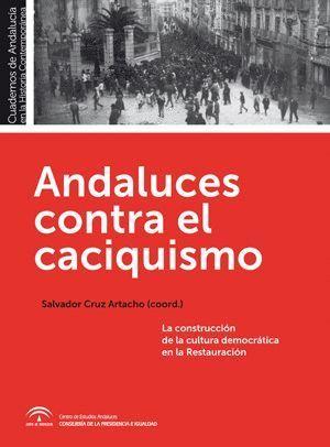ANDALUCES CONTRA EL CACIQUISMO