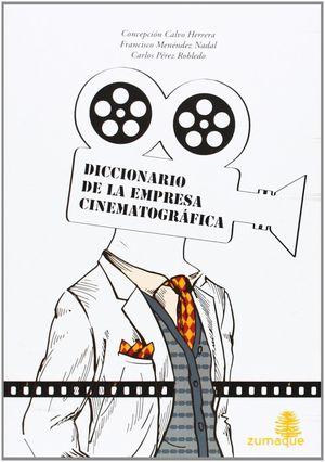 DICCIONARIO DE LA EMPRESA CINEMATOGRÁFICO