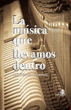 LA MUSICA QUE LLEVAMOS DENTRO