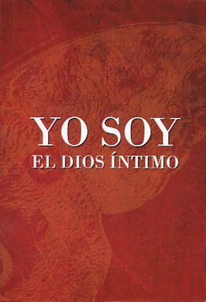 YO SOY EL DIOS ÍNTIMO