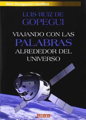 VIAJANDO CON LAS PALABRAS ALREDEDOR DEL UNIVERSO