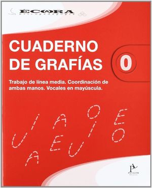 CUADERNO DE GRAFÍAS 0, EDUCACIÓN INFANTIL