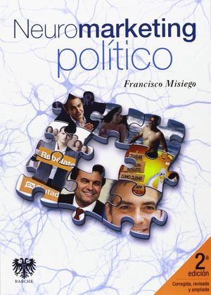 NEUROMARKETING POLÍTICO, 2ª ED