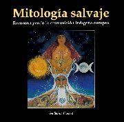 MITOLOGÍA SALVAJE