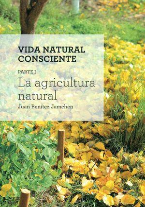 LA AGRICULTURA NATURAL