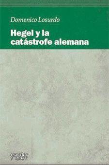 HEGEL Y LA CATASTROFE ALEMANA
