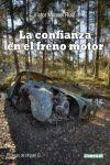 LA CONFIANZA EN EL FRENO MOTOR