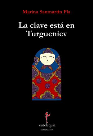 LA CLAVE ESTÁ EN TURGUENIEV