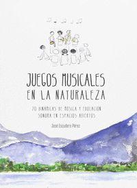 JUEGOS MUSICALES EN LA NATURALEZA