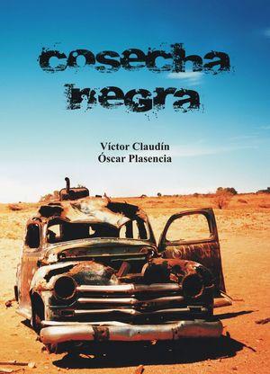 COSECHA NEGRA