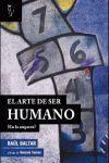 EL ARTE DE SER HUMANO (EN LA EMPRESA)