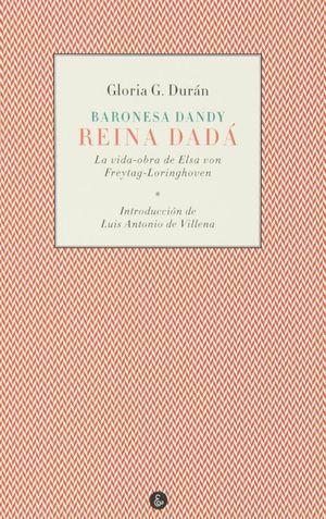 BARONESA DANDY, REINA DADÁ