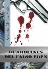 GUARDIANES DEL FALSO EDÉN