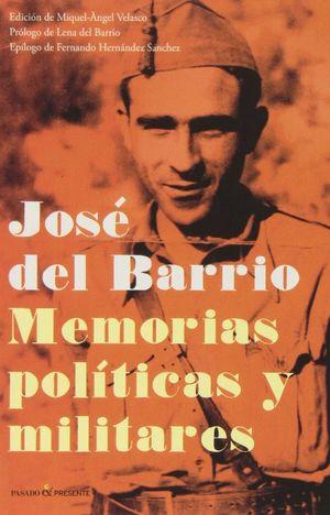 MEMORIAS POLÍTICAS Y MILITARES