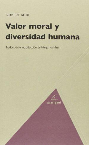 VALOR MORAL Y DIVERSIDAD HUMANA