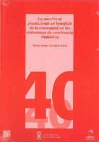 LA SANCIÓN DE PRESTACIONES EN BENEFICIO DE LA COMUNIDAD EN LAS ORDENANZAS DE CON