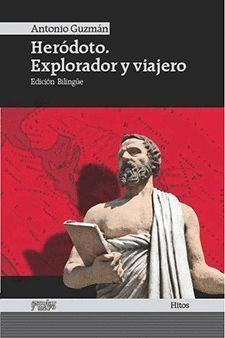 HERODOTO EXPLORADOR Y VIAJERO