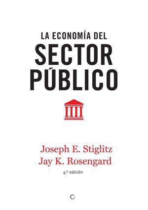 LA ECONOMIA DEL SECTOR PUBLICO, 4ª ED.