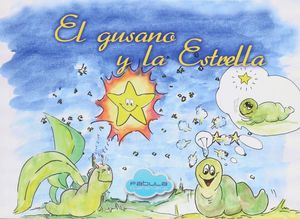 EL GUSANO Y LA ESTRELLA