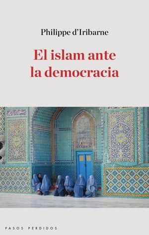 EL ISLAM ANTE LA DEMOCRACIA