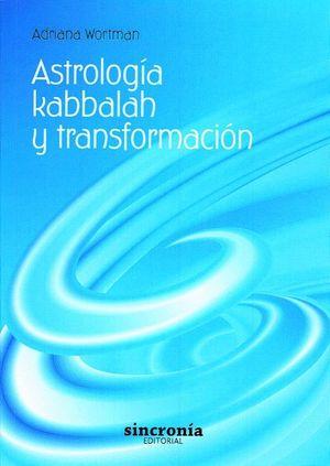 ASTROLOGÍA, KABBALAH Y TRANSFORMACIÓN