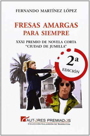 FRESAS AMARGAS PARA SIEMPRE