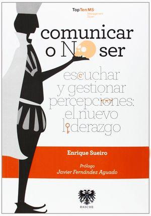 COMUNICAR O NO SER