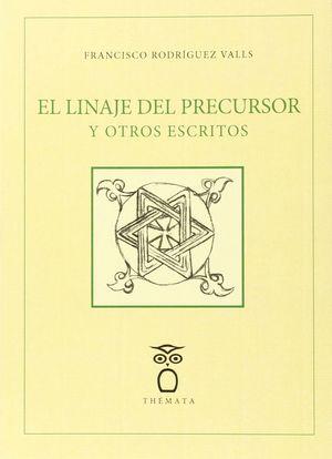 EL LINAJE DEL PRECURSOR Y OTROS ENSAYOS