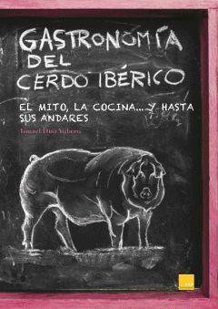 GASTRONOMIA DEL CERDO IBERICO