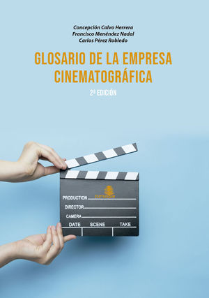 GLORARIO DE LA EMPRESA CINEMATOGRAFICA-2 EDICION
