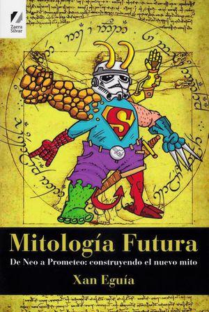 MITOLOGIA FUTURA