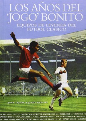 LOS AÑOS DEL JOGO BONITO
