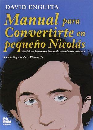 MANUAL PARA CONVERTIRTE EN PEQUEÑO NICOLAS