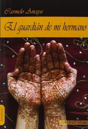 EL GUARDIÁN DE MI HERMANO