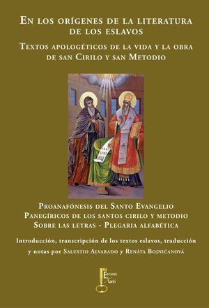 EN LOS ORÍGENES DE LA LITERATURA DE LOS ESLAVOS