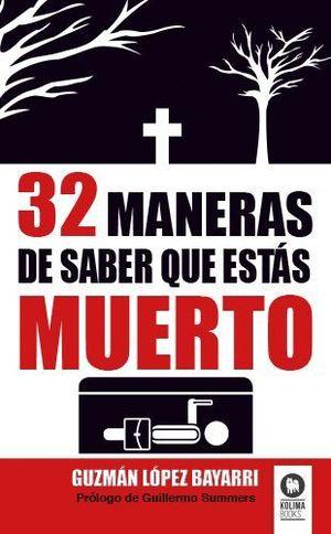 32 MANERAS DE SABER QUE ESTAS MUERTO