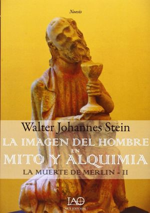 MUERTE DE MERLIN, LA -II LA IMAGEN DEL HOMBRE EN M