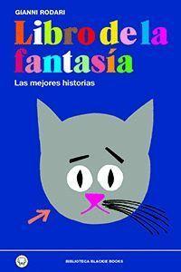 LIBRO DE LA FANTASÍA. LAS MEJORES HISTORIAS